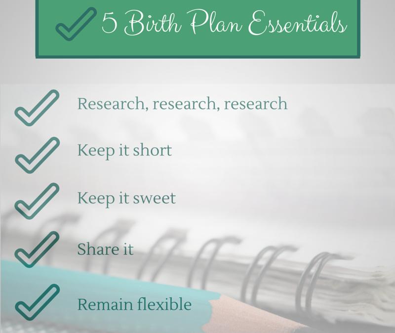 5 Birth Plan Essentials